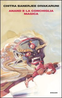 La Confraternita della Conchiglia - Vol.1: Anand e la Conchiglia Magica