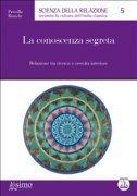 La Conoscenza Segreta (eBook)