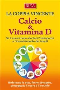 La Coppia Vincente: Calcio e Vitamina D (eBook)