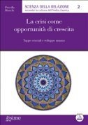 La crisi come opportunità di crescita (eBook)