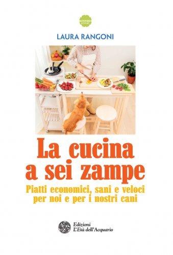 La Cucina a Sei Zampe (eBook)