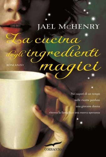 La Cucina degli Ingredienti Magici (eBook)