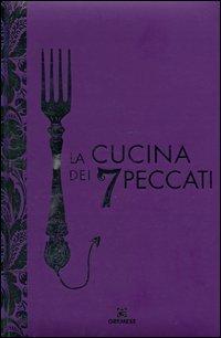 La Cucina dei 7 Peccati