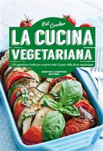 La Cucina Vegetariana (eBook)