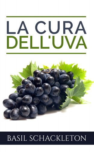 La Cura dell'Uva (eBook)