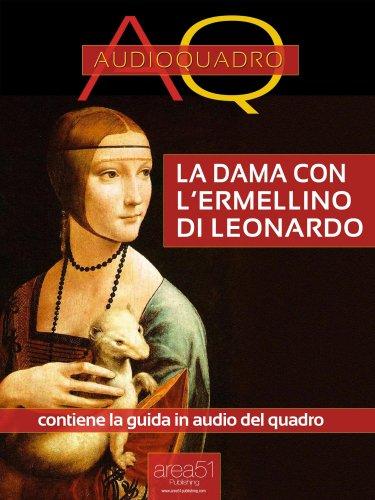 La Dama con l'Ermellino di Leonardo Da Vinci (eBook)