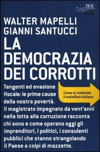 La Democrazia dei Corrotti
