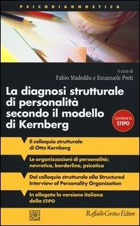 La Diagnosi Strutturale di Personalità Secondo il Modello di Kernberg