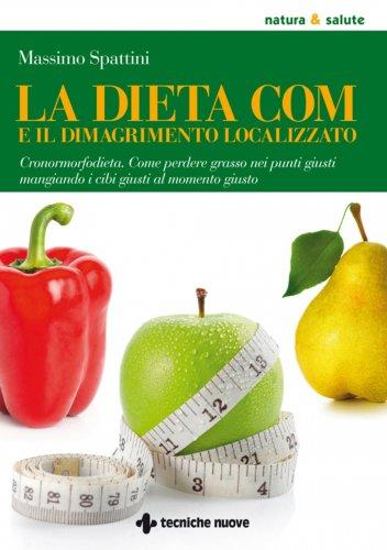 La Dieta COM e il Dimagrimento Localizzato (eBook)