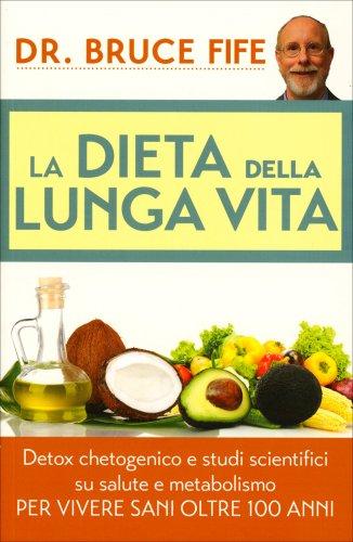 La Dieta della Lunga Vita (eBook)