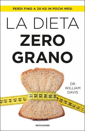 La Dieta Zero Grano (eBook)