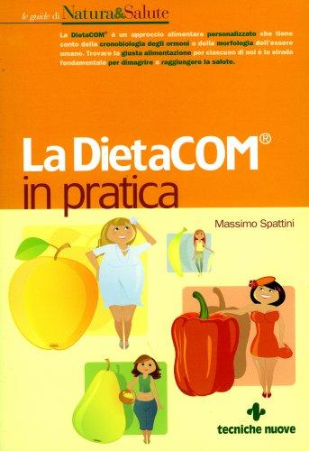 La DietaCom in Pratica