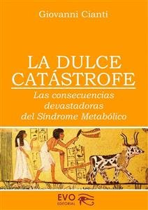 La Dulce Catastrofe (Ebook)