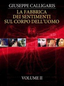 La Fabbrica dei Sentimenti sul Corpo dell'Uomo - Vol. 2 (eBook)