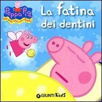 Peppa Pig - La Fatina dei Dentini