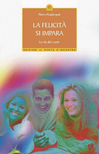 La Felicità Si Impara (eBook)