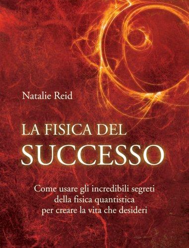 La Fisica del Successo (eBook)