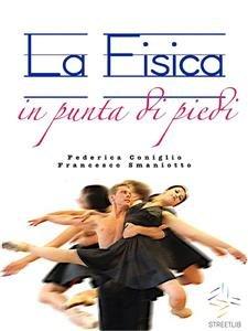 La Fisica in Punta di Piedi (eBook)