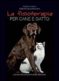 La Fisioterapia per Cane e Gatto