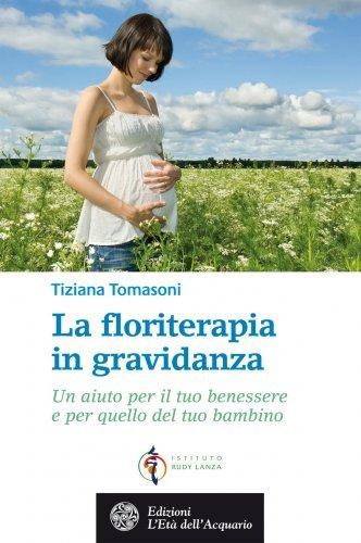 La Floriterapia in Gravidanza (eBook)