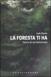 La Foresta Ti Ha