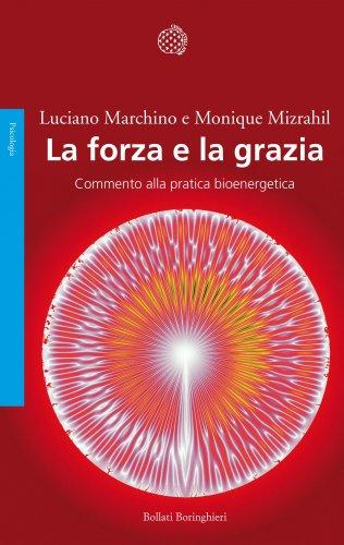 La Forza e la Grazia (eBook)