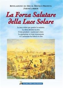 La Forza Salutare della Luce Solare (eBook)