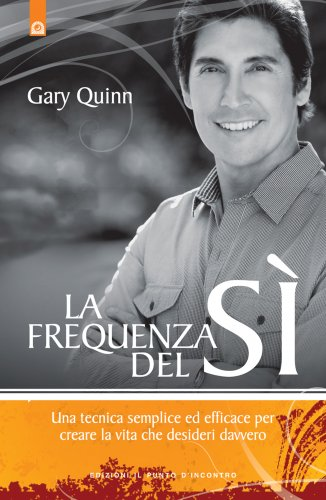 La Frequenza del Sì (eBook)