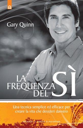 La Frequenza del Sì (eBook)