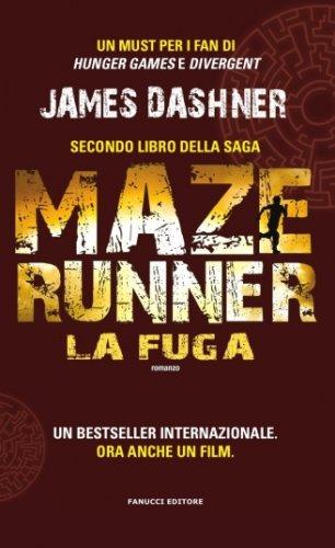 La Fuga. Maze Runner Vol.2