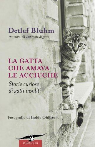 La Gatta che Amava le Acciughe (eBook)