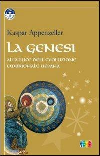 La Genesi alla Luce dell'Evoluzione Embrionale Umana