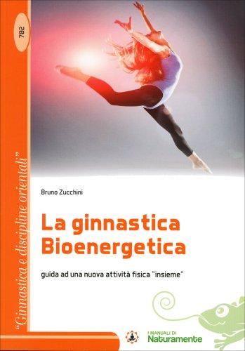 La Ginnastica Bioenergetica