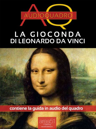 La Gioconda di Leonardo Da Vinci (eBook)