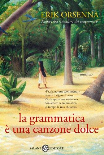 La Grammatica è una Canzone Dolce (eBook)