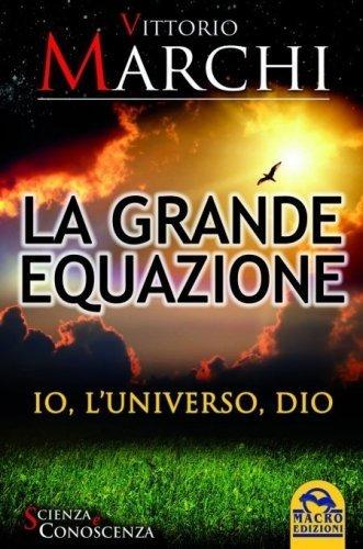 La Grande Equazione (Ebook)