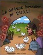 La Grande Invenzione di Bubal