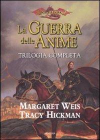 La Guerra delle Anime - Trilogia Completa
