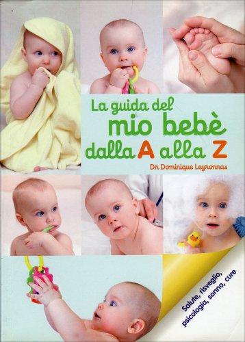 La Guida del Mio Bebè dalla A alla Z