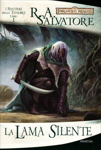 I Sentieri delle Tenebre - Volume 1: La Lama Silente