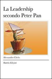 La Leadership Secondo Peter Pan (eBook)