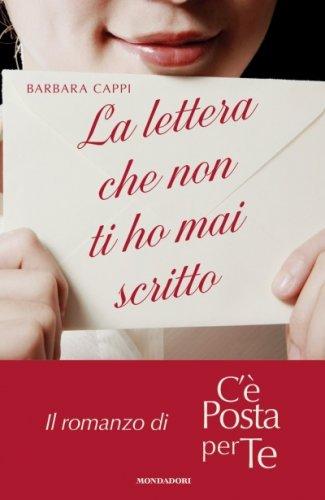 La Lettera che non Ti Ho mai Scritto