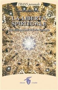 La Libertà Spirituale (eBook)