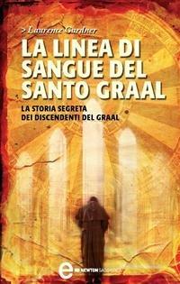 La Linea di Sangue del Santo Graal (eBook)