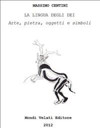 La Lingua degli Dei (eBook)