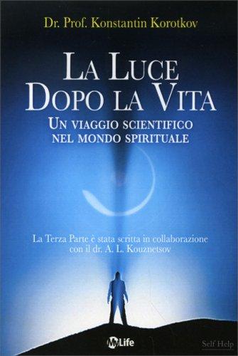La Luce Dopo la Vita