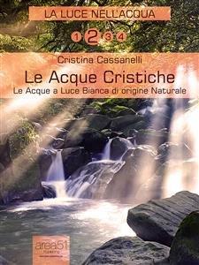 La Luce nell'Acqua vol.2 - Le Acque Cristiche (eBook)
