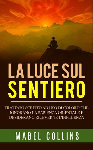 La Luce Sul Sentiero (eBook)