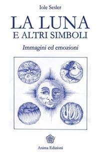 La Luna e Altri Simboli (eBook)