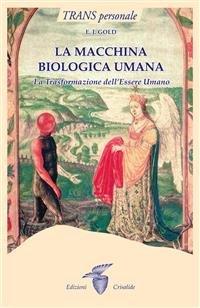 La Macchina Biologica Umana (eBook)